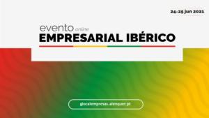 Resumo do 2º dia do Evento Empresarial Ibérico