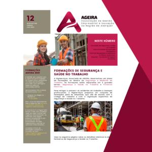Na newsletter de Junho, a AGEIRA traz-lhe grandes novidades! Apresentamos-lhe as Formações de Segurança e Saúde no Trabalho, a nova ferramenta de avaliação de Projectos de Investimento e o Plano de Recuperação e Resiliência.